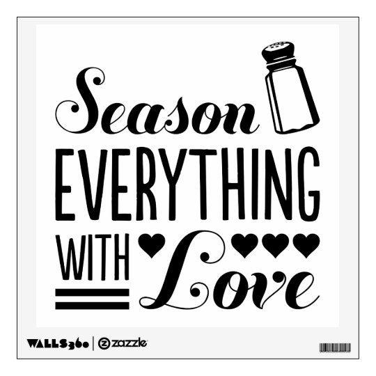 Season Everything With Love Kitchen Quote Wall Decal
