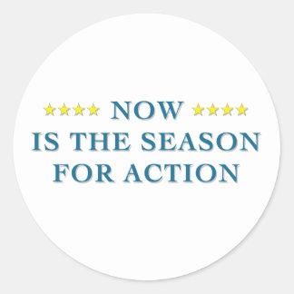Season For Action Sticker Round Sticker