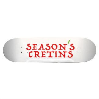 season`s cretins skateboard