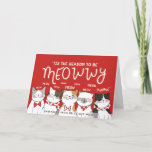 Season to be Meowwy  | Funny Holiday Greeting