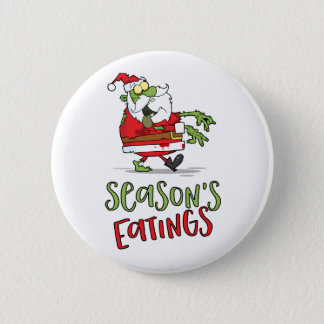 Season's Eatings - Zombie Santa Button