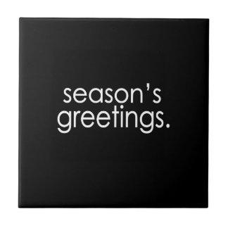 Season's Greetings Ceramic Tile