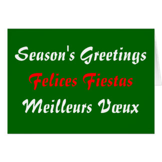 Season's Greetings Felices Fiestas Meilleurs Vœux Greeting Card