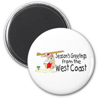Seasons Greetings From The West Coast 2 Inch Round Magnet