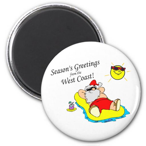 Seasons Greetings From The West Coast Santa Magnets