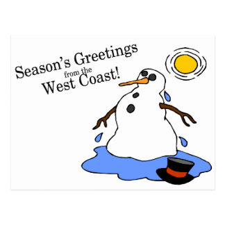 Seasons Greetings From The West Coast Snowman Postcard