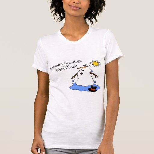 Seasons Greetings From The West Coast (Snowman) T-shirts