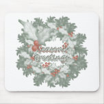 Season's Greetings (holly wreath) Mouse Pad