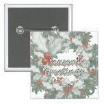 Season's Greetings (holly wreath) Pinback Buttons