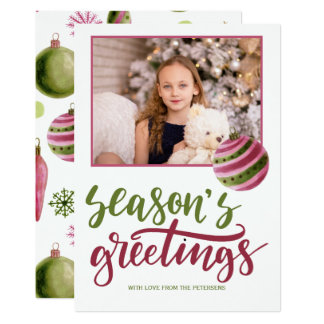 Seasons greetings pink green script photo card