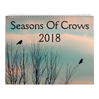 Seasons Of Crows 2018 Calendar