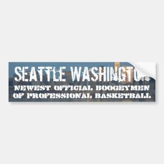 Seattle, the new boogyman of prol basketball bumper sticker