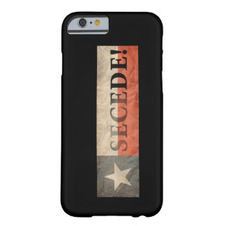 Secede! Barely There iPhone 6 Case