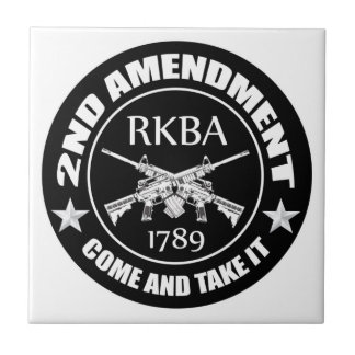 Second Amendment Come And Take It RKBA AR's Ceramic Tile