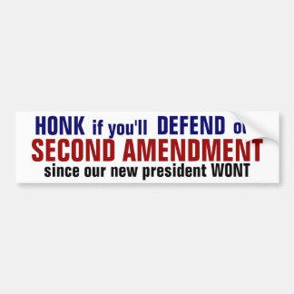 SECOND AMENDMENT honk if you ll defend it Bumper Sticker