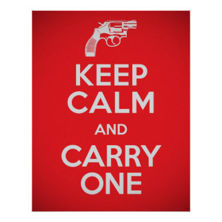 Second Amendment Keep Calm and Carry One Poster