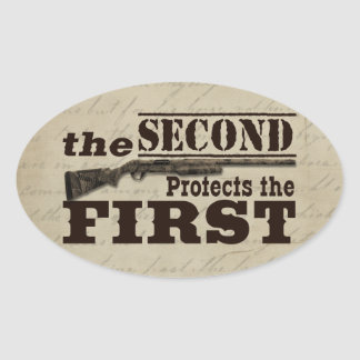 Second Amendment Protects First Amendment Oval Sticker