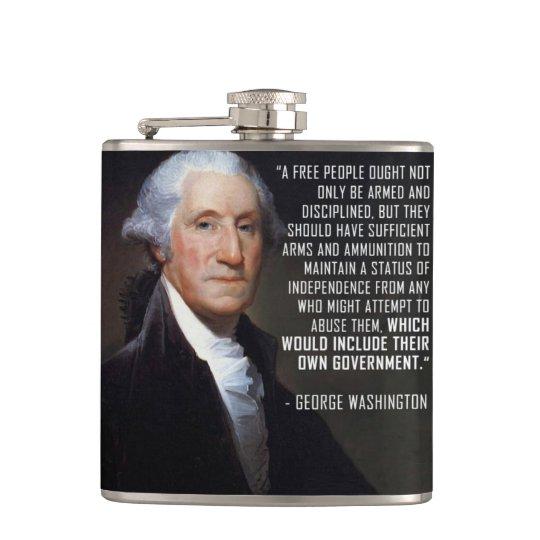 Second Amendment Quote - George Washington Hip Flask | Zazzle.com