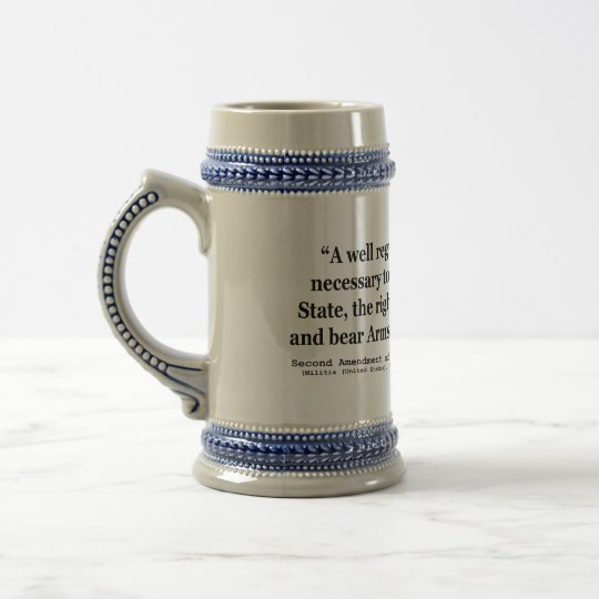 Second Amendment to the United States Constitution Beer Stein