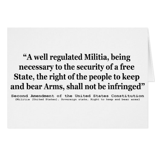 Second Amendment to the United States Constitution Greeting Card