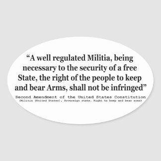 Second Amendment to the United States Constitution Oval Sticker