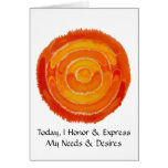 Second Chakra- #1 - Express Needs & Desire Greeting Cards