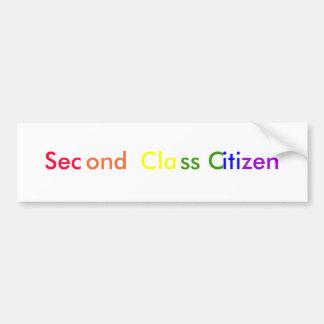 Second Class Citizen Bumper Sticker