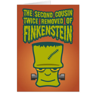 Second Cousin Twice Removed of Finklestein Greeting Card