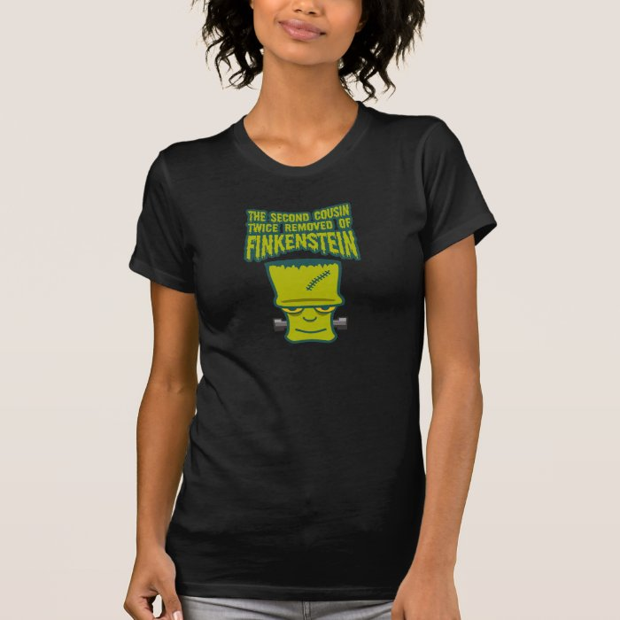 Second Cousin Twice Removed of Finklestein T-Shirt