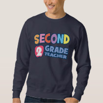 Second Grade Teacher Basic Sweatshirt