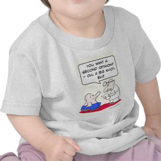 second opinion big shot doctor tee shirt