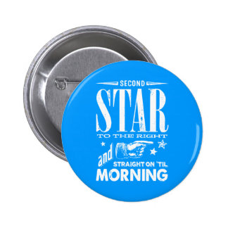 Second Star to the Right 2 Inch Round Button