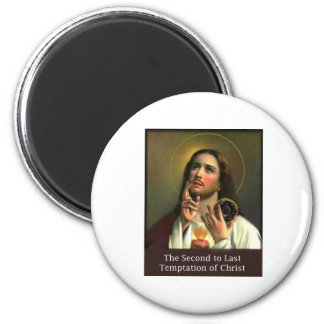 Second To Last Temptation of Christ 2 Inch Round Magnet