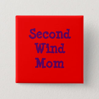 Second Wind Mom Pinback Button