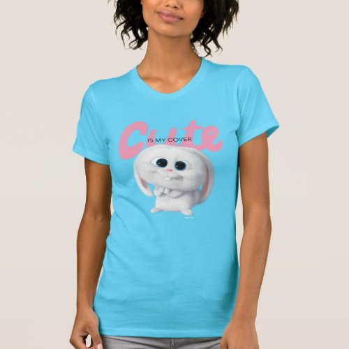 Secret Life of Pets _ Snowball  Cute is My Cover T_Shirt