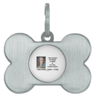 Secret Of Being A Bore Tell Everything Voltaire Pet Name Tag