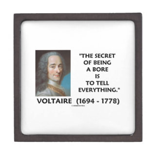 Secret Of Being A Bore Tell Everything Voltaire Premium Keepsake Boxes