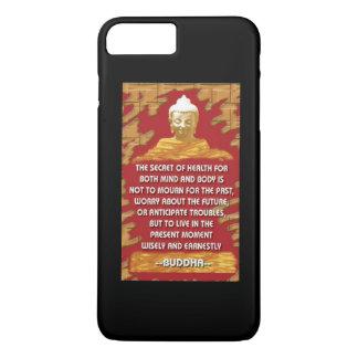 Secret Of Health : Buddha Quote iPhone 7 Plus Case