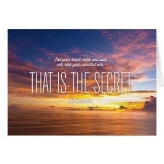 Secret Of Success - Motivational Quote Card