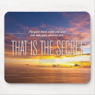 Secret Of Success - Motivational Quote Mouse Pad
