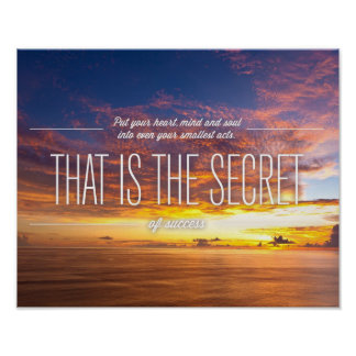 Secret Of Success - Motivational Quote Poster