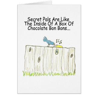 Secret Pals Are Like A Box Of Bon Bons Greeting Card