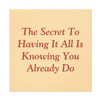 Secret Quote Wall Hanging Canvas Print