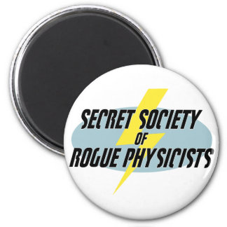 Secret Society of Rogue Physicists Magnet