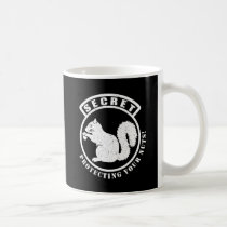Secret Squirrel Patch Protecting Your Nuts Coffee Mug