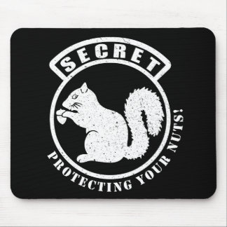 Secret Squirrel Patch Protecting Your Nuts Mouse Pad