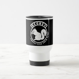 Secret Squirrel Patch Protecting Your Nuts Travel Mug