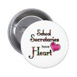 Secretarias Have Heart de la escuela Pins