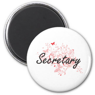 Secretary Artistic Job Design with Butterflies Magnet