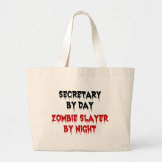 Secretary by Day Zombie Slayer by Night Large Tote Bag